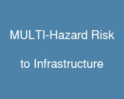 Multi-hazard risk to infrastructure